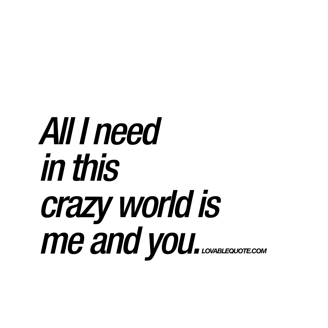 all i need is you quotes