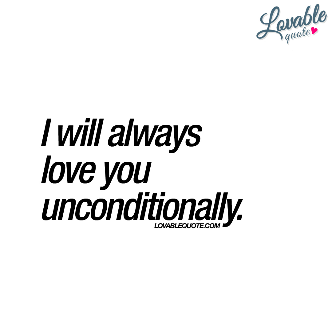 Unconditional Love Quotes For Him I Love You Unconditionally Quotes For Him  Dobre For