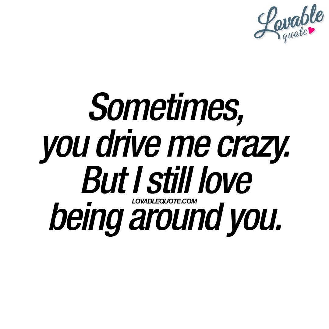 Crazy Picture Quotes