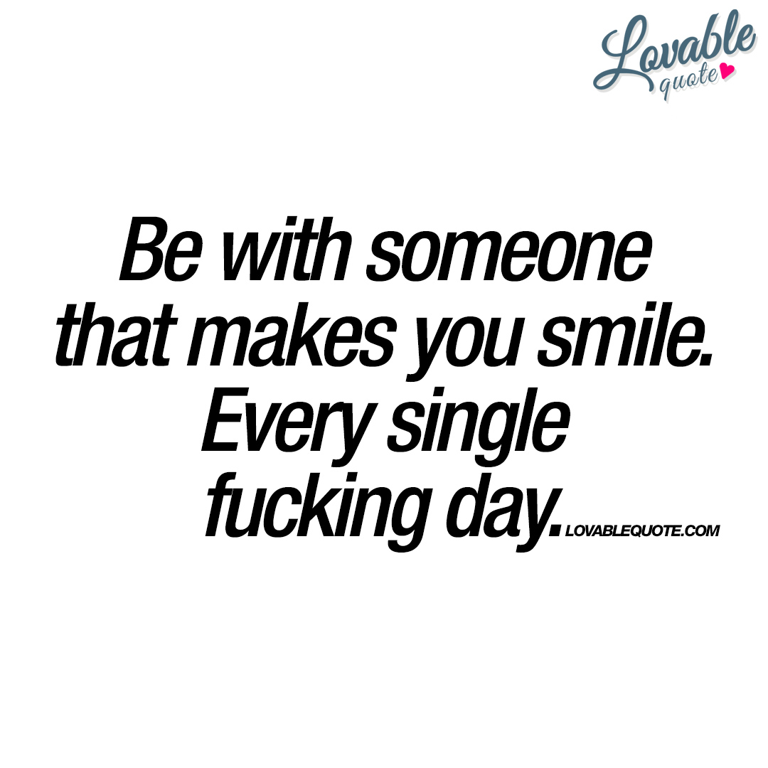 someone who makes you smile