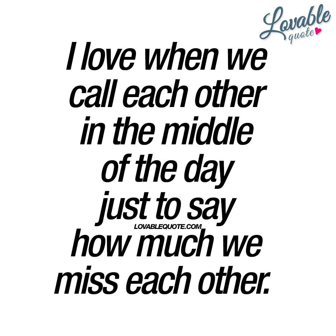 Missing each other quotes