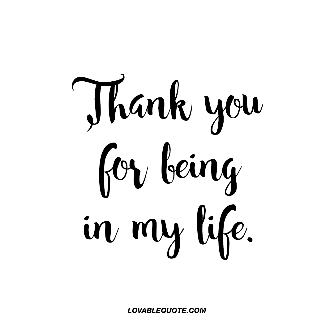 Thank You Boyfriend Quotes: Thank You For Being In My Life