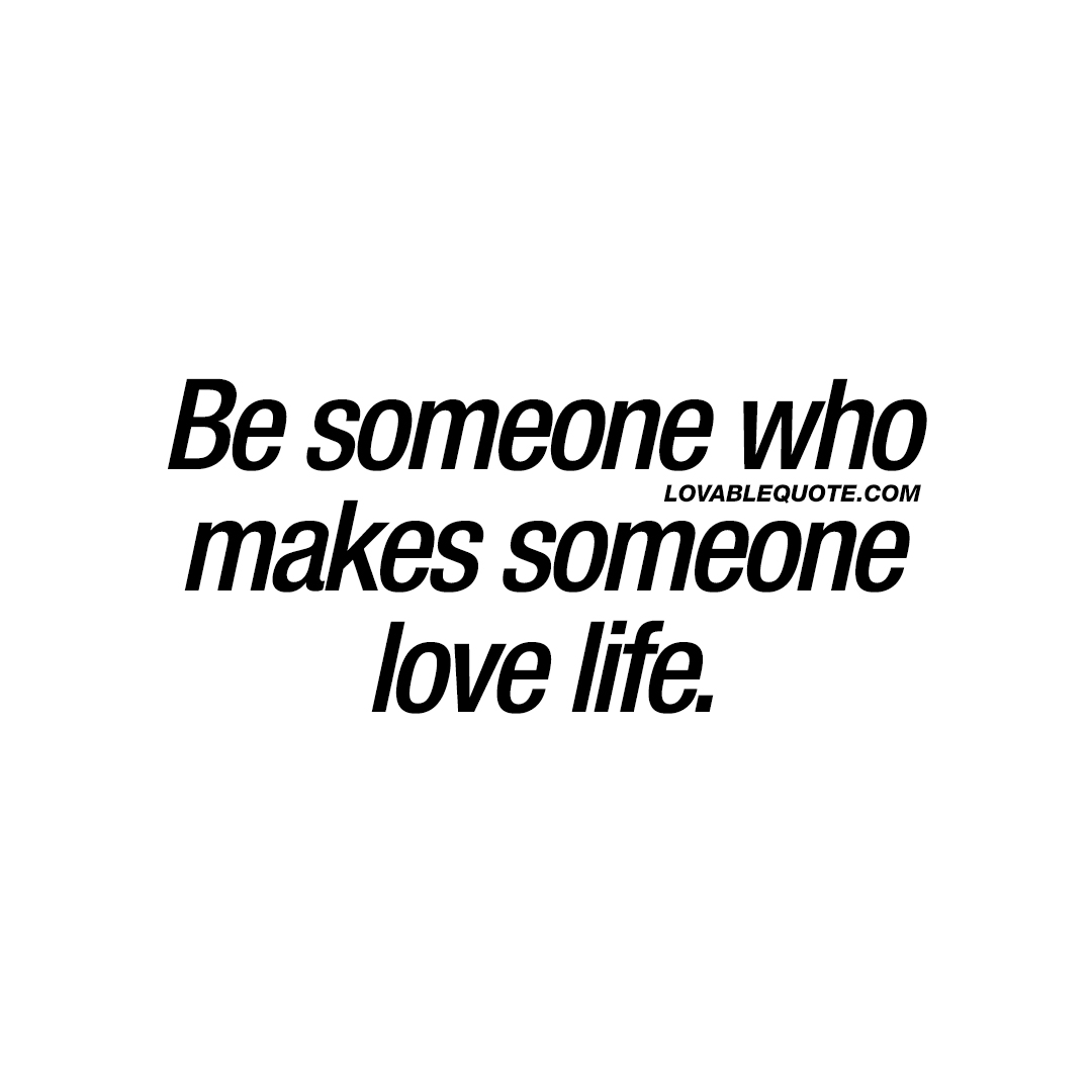 Quotes And Sayings About Love And Life Love Quotes And Sayings About Love From Lovable Quote