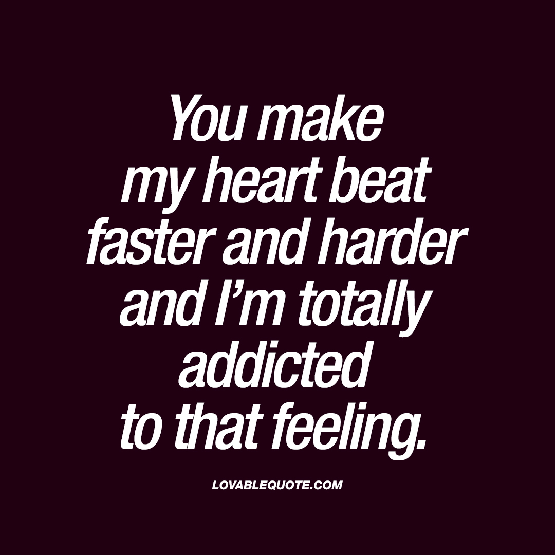 addicted to life quotes