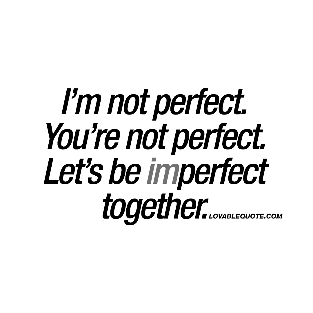 Perfect Love Quotes For Her Love Quotes About Being Perfect Together Best Anniversary Quotes
