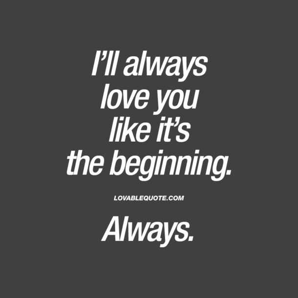 Beginning Relationship Quotes: The Best Love, Relationship And Couple